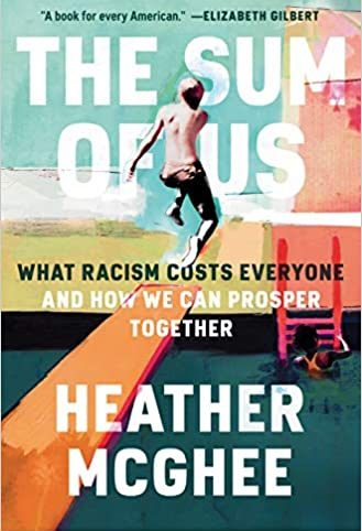 The Sum of Us: What Racism Costs Everyone